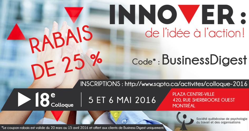 innover de l id e l action montr al 5 6 mai 2016 business digest. Black Bedroom Furniture Sets. Home Design Ideas